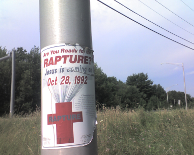 poster on light pole: are you ready for the rapture? Oct. 28, 1992